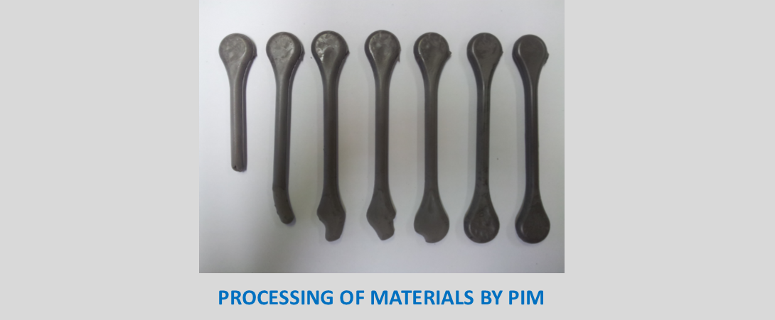 PROCESSING OF MATERIALS BY PIM